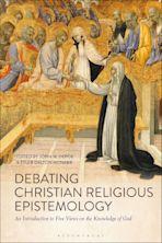 Debating Christian Religious Epistemology cover