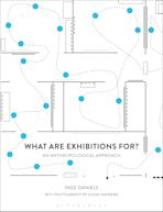 What are Exhibitions for? An Anthropological Approach cover