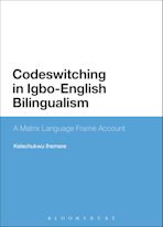 Codeswitching in Igbo-English Bilingualism cover