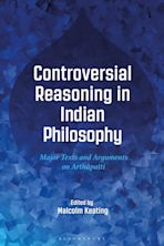 Controversial Reasoning in Indian Philosophy cover