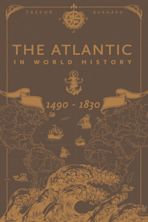 The Atlantic in World History, 1490-1830 cover