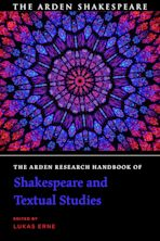 The Arden Research Handbook of Shakespeare and Textual Studies cover