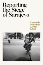Reporting the Siege of Sarajevo cover