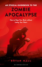 An Ethical Guidebook to the Zombie Apocalypse cover