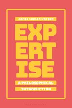 Expertise: A Philosophical Introduction cover