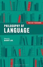 Philosophy of Language: The Key Thinkers cover