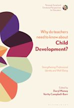 Why Do Teachers Need to Know About Child Development? cover