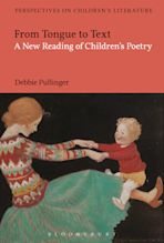 From Tongue to Text: A New Reading of Children's Poetry cover