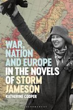 War, Nation and Europe in the Novels of Storm Jameson cover