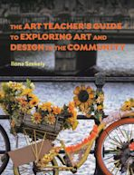 The Art Teacher's Guide to Exploring Art and Design in the Community cover