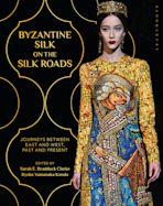 Byzantine Silk on the Silk Roads cover