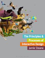 The Principles and Processes of Interactive Design cover