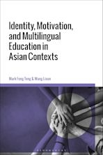 Identity, Motivation, and Multilingual Education in Asian Contexts cover