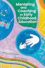 Mentoring and Coaching in Early Childhood Education cover