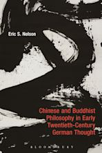 Chinese and Buddhist Philosophy in Early Twentieth-Century German Thought cover