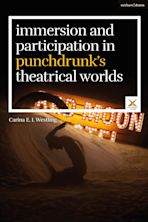 Immersion and Participation in Punchdrunk's Theatrical Worlds cover