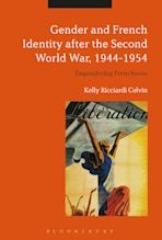 Gender and French Identity after the Second World War, 1944-1954 cover