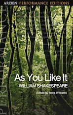 As You Like It: Arden Performance Editions cover