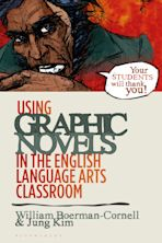 Using Graphic Novels in the English Language Arts Classroom cover