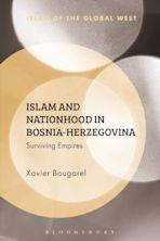 Islam and Nationhood in Bosnia-Herzegovina cover