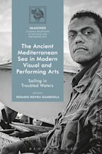 The Ancient Mediterranean Sea in Modern Visual and Performing Arts cover