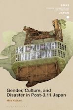 Gender, Culture, and Disaster in Post-3.11 Japan cover