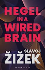 Hegel in A Wired Brain cover