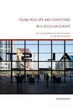 Young Muslims and Christians in a Secular Europe cover