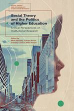 Social Theory and the Politics of Higher Education cover
