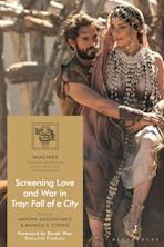 Screening Love and War in Troy: Fall of a City cover
