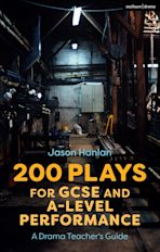 200 Plays for GCSE and A-Level Performance cover