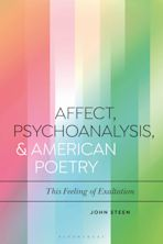 Affect, Psychoanalysis, and American Poetry cover