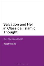 Salvation and Hell in Classical Islamic Thought cover