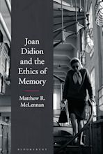 Joan Didion and the Ethics of Memory cover