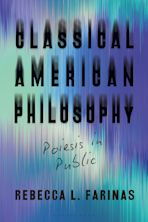 Classical American Philosophy cover