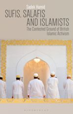 Sufis, Salafis and Islamists cover