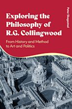 Exploring the Philosophy of R. G. Collingwood cover