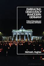 Embracing Democracy in Modern Germany cover