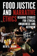 Food Justice and Narrative Ethics cover