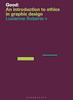 Good: An Introduction to Ethics in Graphic Design cover