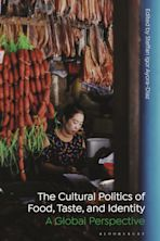 The Cultural Politics of Food, Taste, and Identity cover