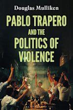 Pablo Trapero and the Politics of Violence cover