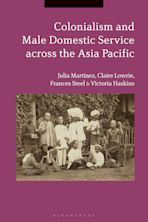 Colonialism and Male Domestic Service across the Asia Pacific cover