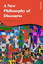 A New Philosophy of Discourse cover