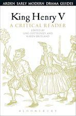 King Henry V: A Critical Reader cover