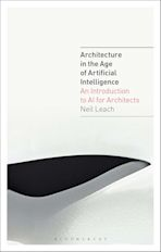 Architecture in the Age of Artificial Intelligence cover