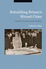 Rebuilding Britain's Blitzed Cities cover