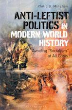 Anti-Leftist Politics in Modern World History cover