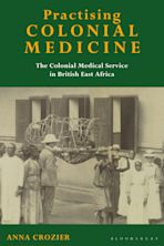 Practising Colonial Medicine cover