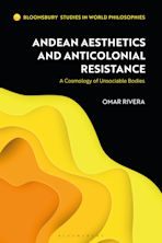 Andean Aesthetics and Anticolonial Resistance cover
